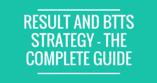 result and btts strategy - the complete guide